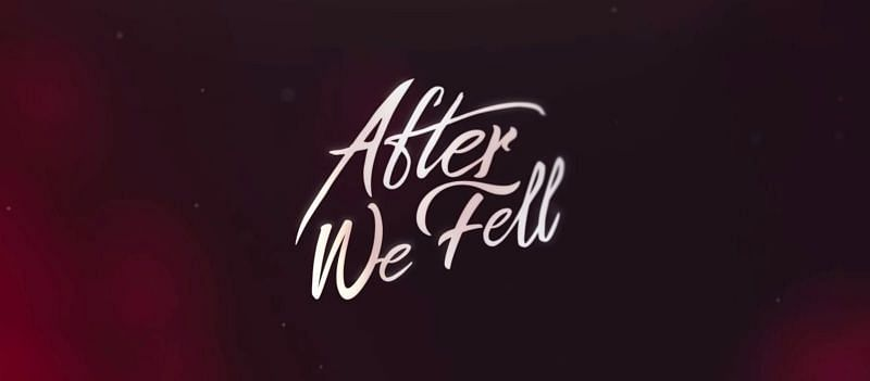 When does After We Fell appear on Netflix?  Cast and release date and everything you need to know