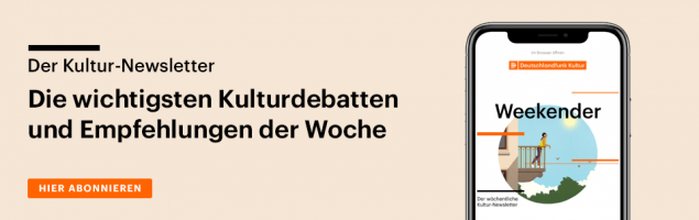 Subscribe to our Culture Weekend newsletter.  The most important cultural discussions and recommendations of the week.  From now on every Friday via email.  (@Deutschlandradio)