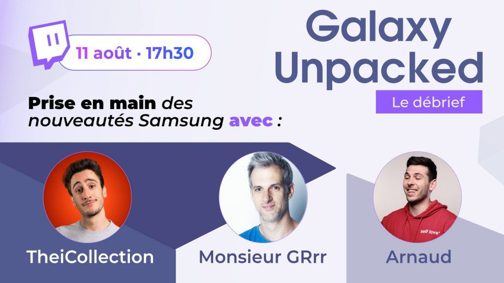 Debriefing and handling of new Samsung products by two great French tech YouTubers