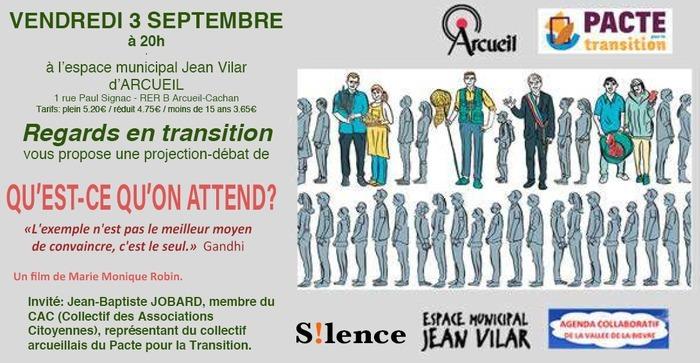 """Projection débat #7 : """"Qu'est ce qu'on attends"""" Espace Jean Vilar"""